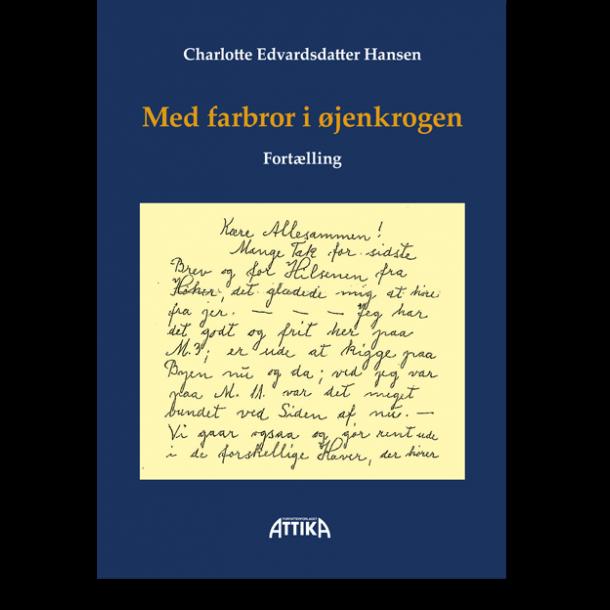 Charlotte Edvardsdatter Hansen: Med farbror i øjenkrogen