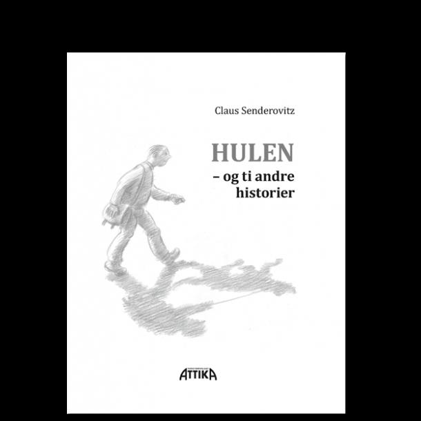 Claus Senderovitz: Hulen