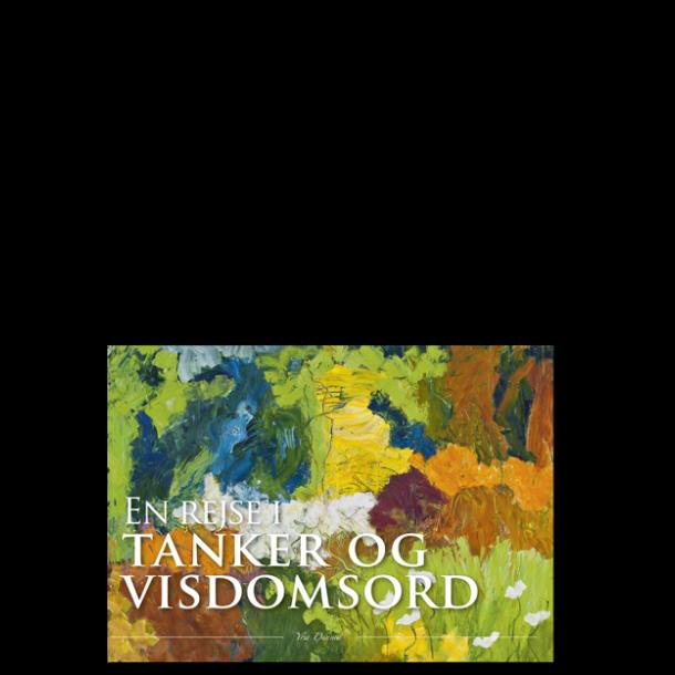 Yrsa Dunvad: En rejse i tanker og visdomsord