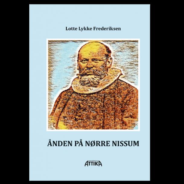 Lotte Lykke Frederiksen: Ånden på Nørre Nissum