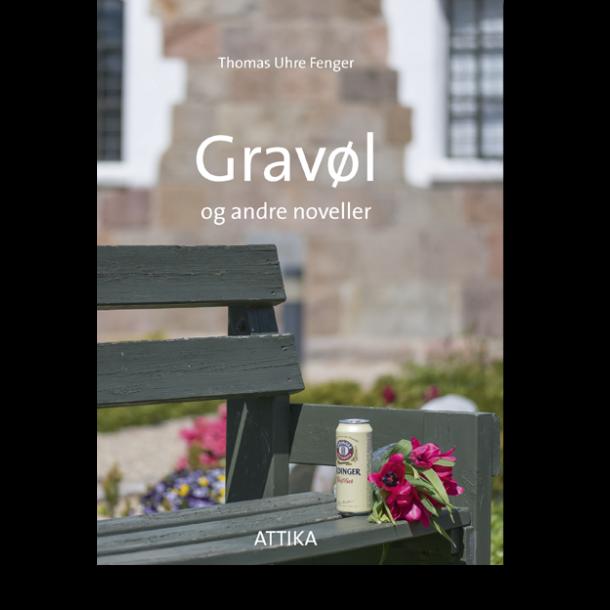 Thomas Fenger: Gravøl og andre noveller