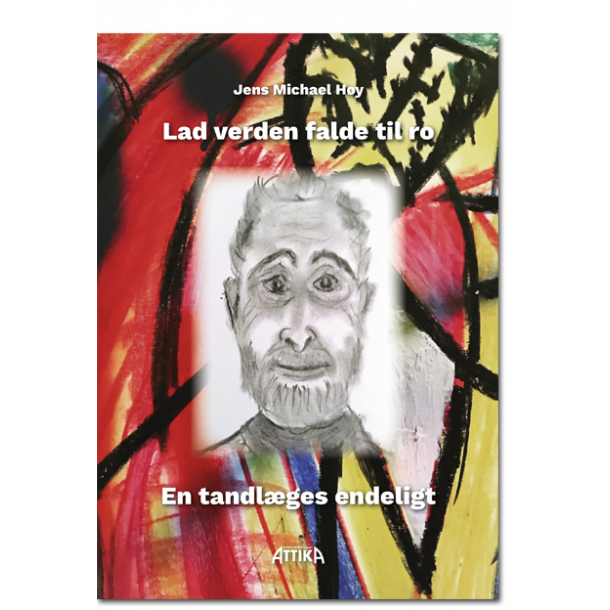 Jens Michael Høy : Lad verden falde til ro