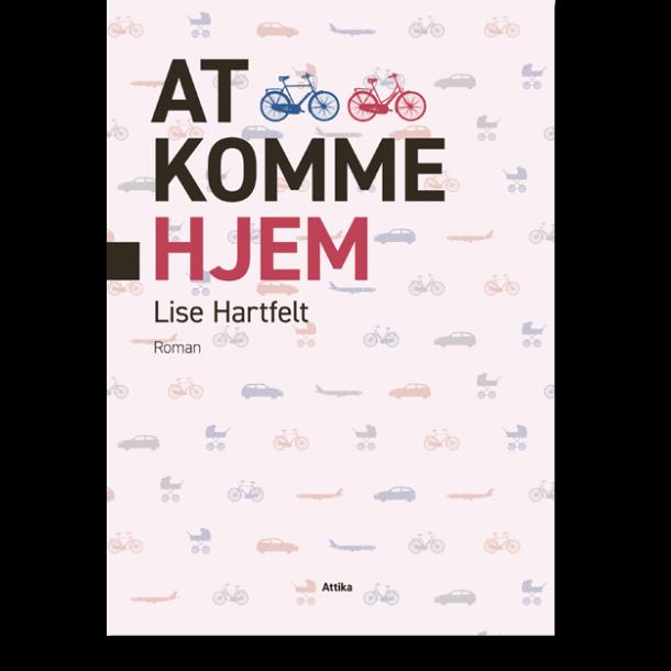 Lise Hartfelt: At komme hjem