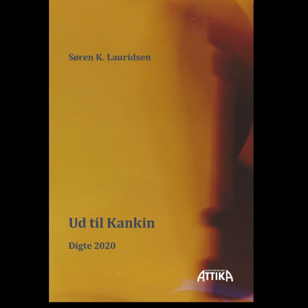 Søren K. Lauridsen: Ud til Kankin
