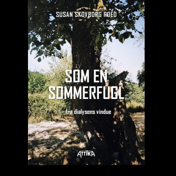 Susan Skovborg Roed: Som en sommerfugl