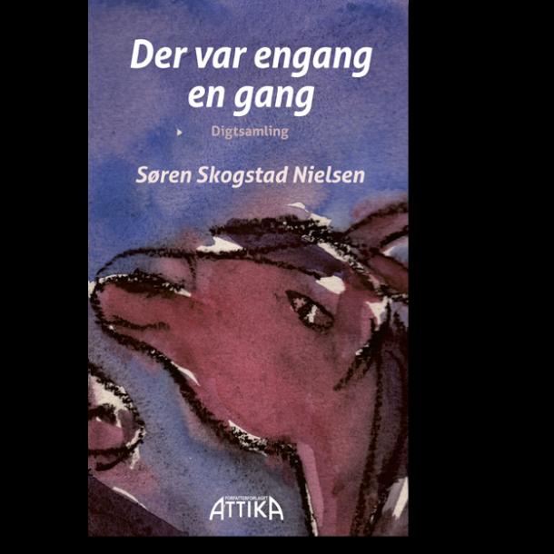 Søren Skogstad Nielsen: Der var engang en gang