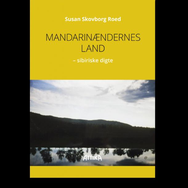 Susan Skovborg Roed: Mandarinændernes land