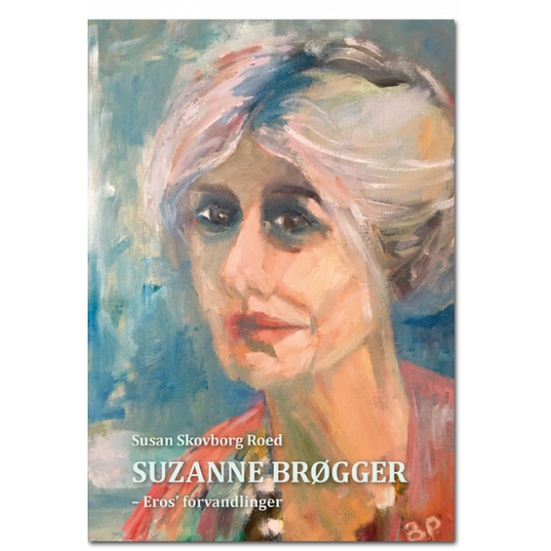 Susan Skovborg Roed: Suzanne Brøgger