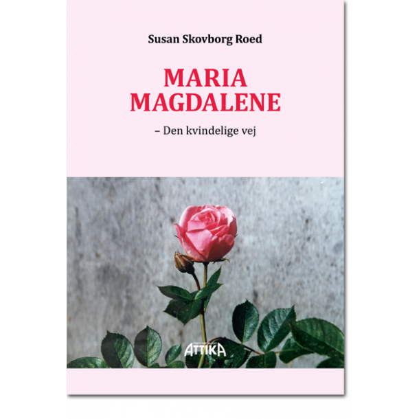Susan Skovborg Roed: Maria Magdalene