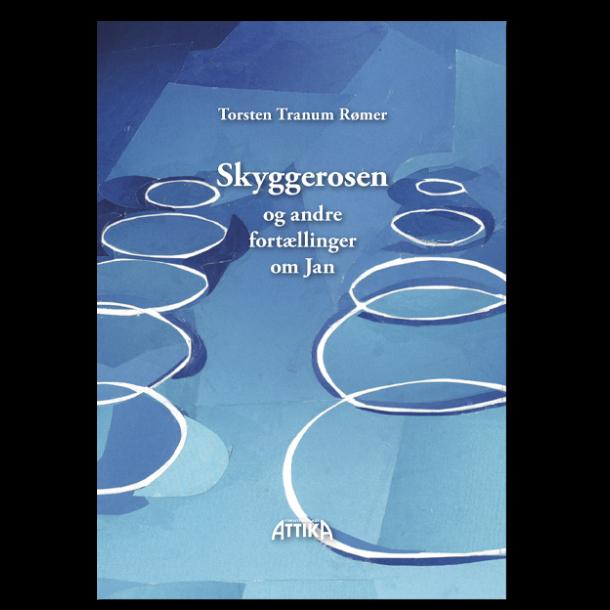 Torsten Tranum Rømer: Skyggerosen