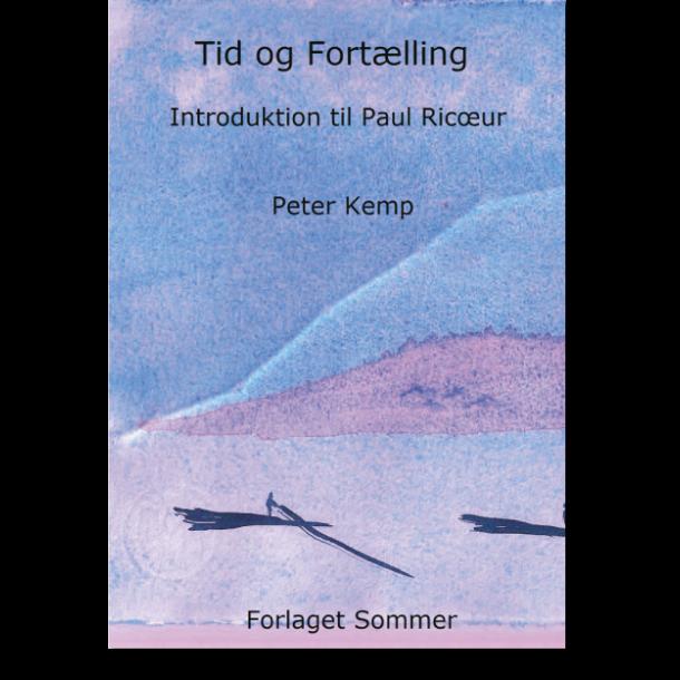 Peter Kemp: Tid og Fortælling
