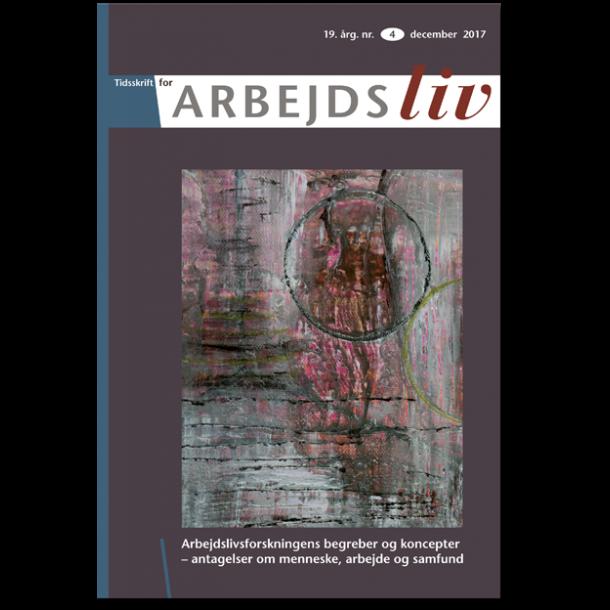 2017 – Nr. 4 –Arbejdslivsforskningens begreber og koncepter